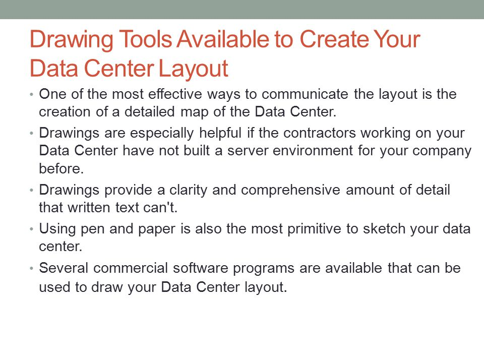 Drawing Tools Available to Create Your Data Center Layout