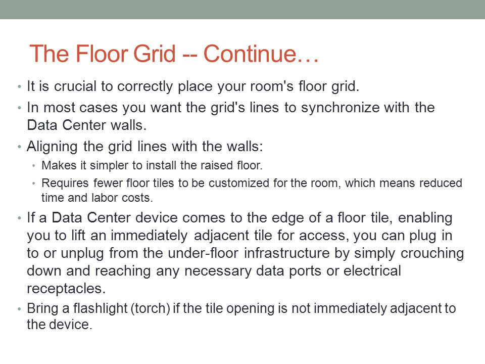 The Floor Grid -- Continue…