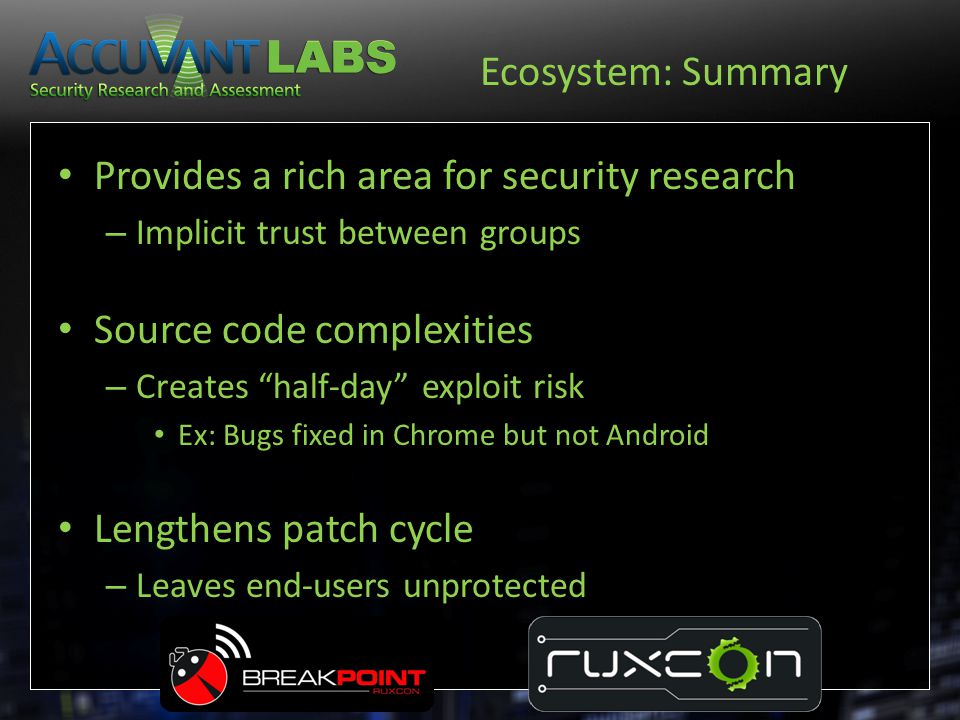 Provides a rich area for security research
