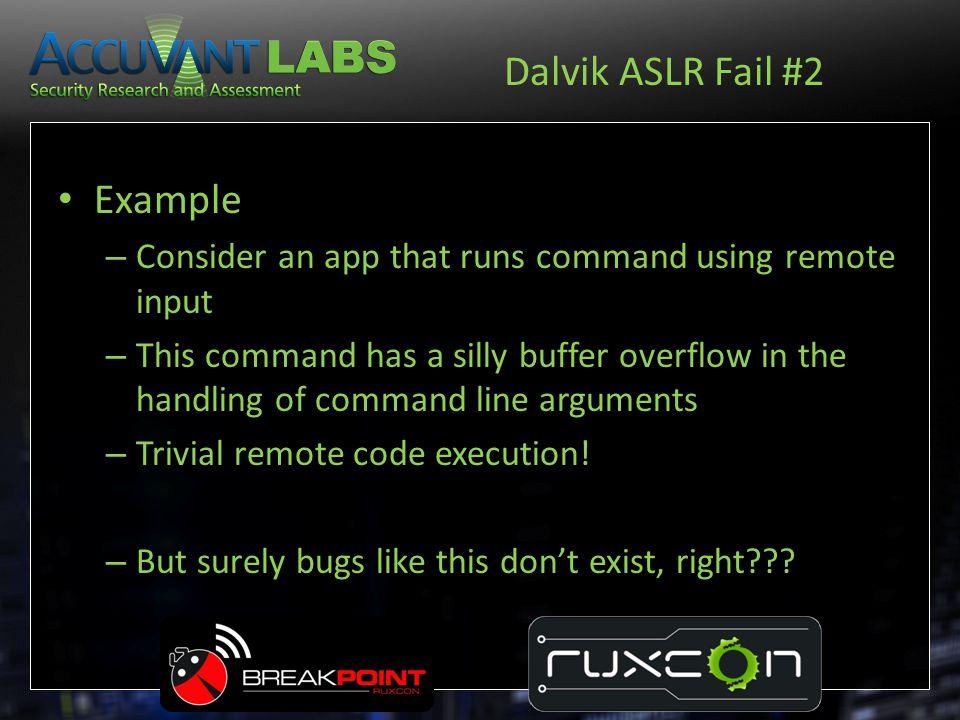 Dalvik ASLR Fail #2 Example