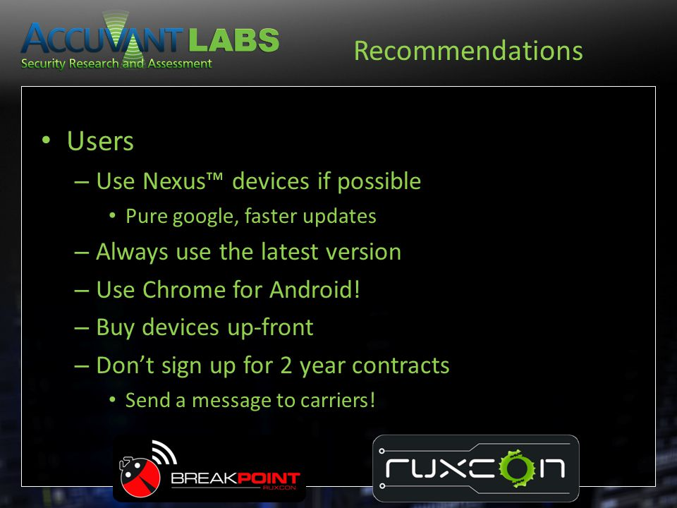 Recommendations Users Use Nexus™ devices if possible