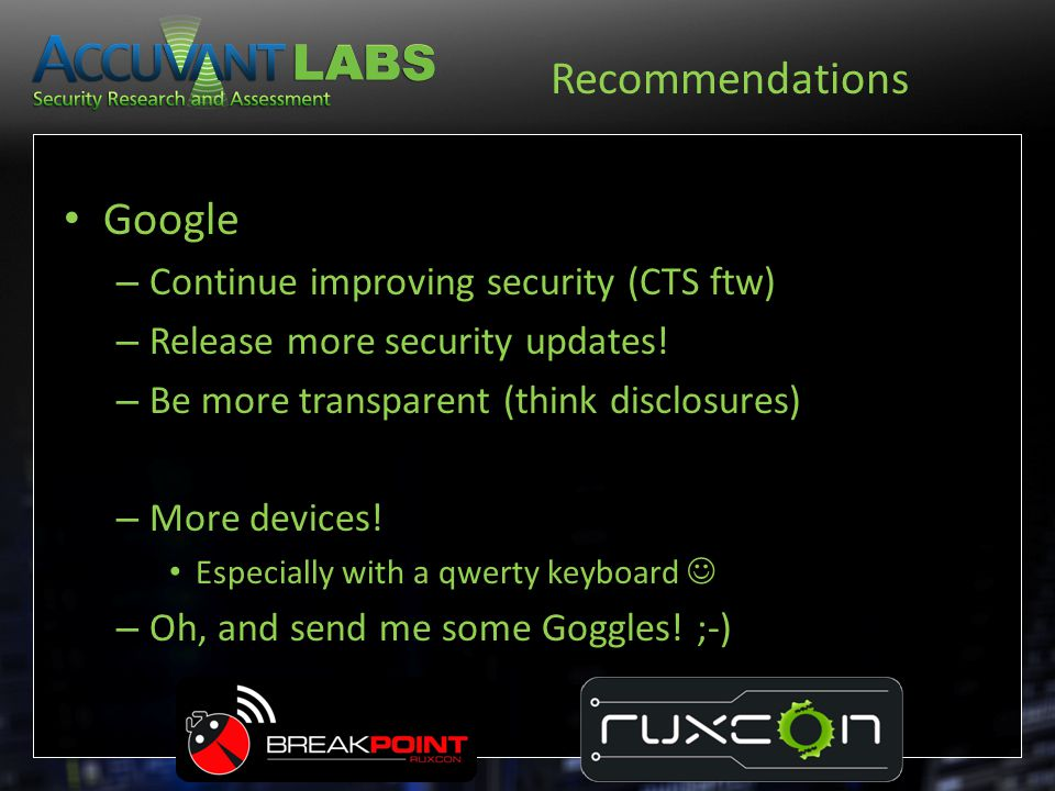 Recommendations Google Continue improving security (CTS ftw)