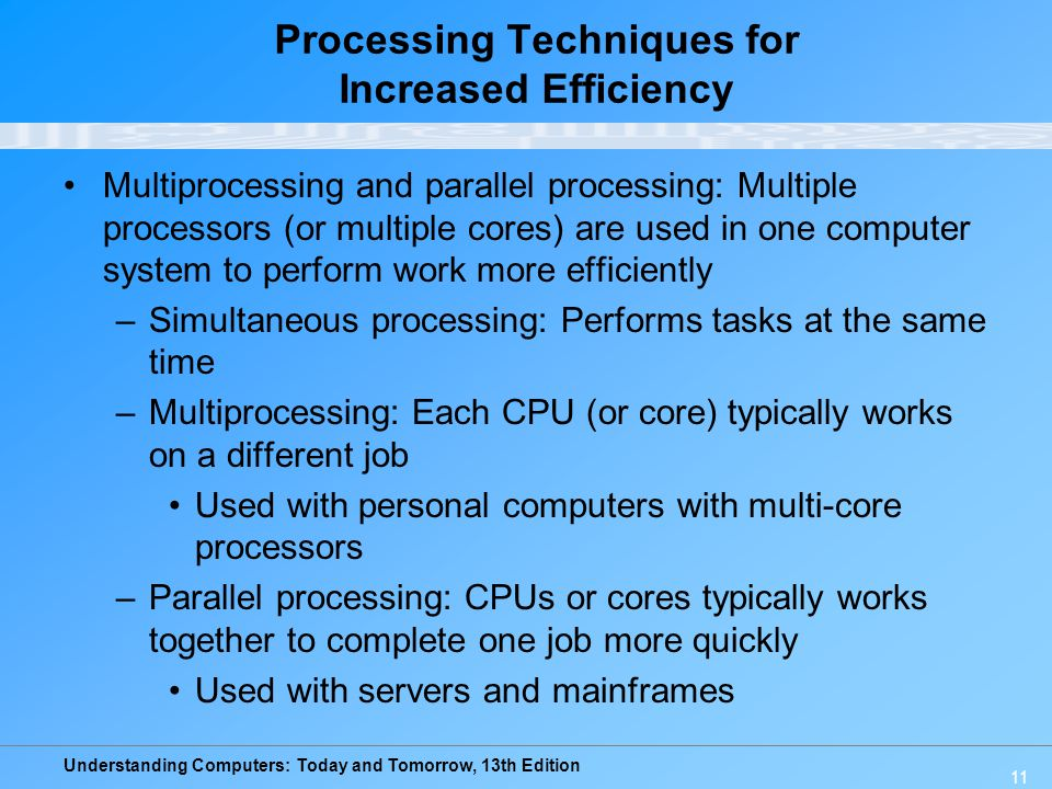 Processing Techniques for Increased Efficiency