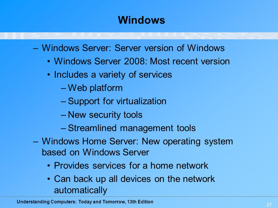 Windows Windows Server: Server version of Windows