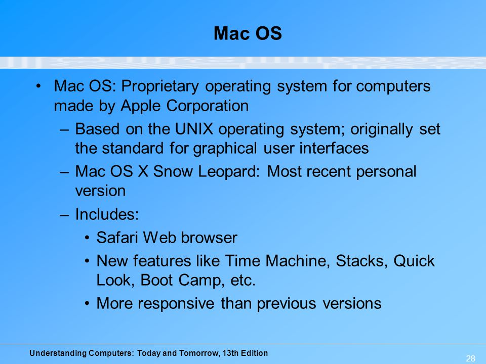 Mac OS Mac OS: Proprietary operating system for computers made by Apple Corporation.