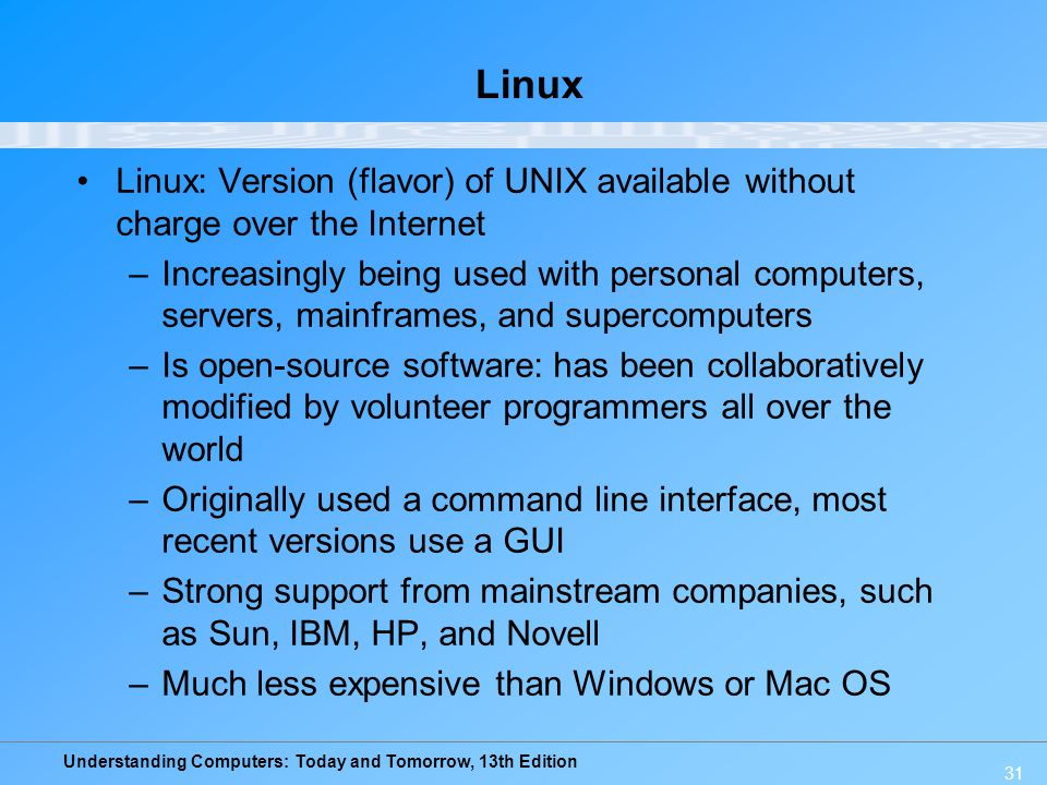 Linux Linux: Version (flavor) of UNIX available without charge over the Internet.