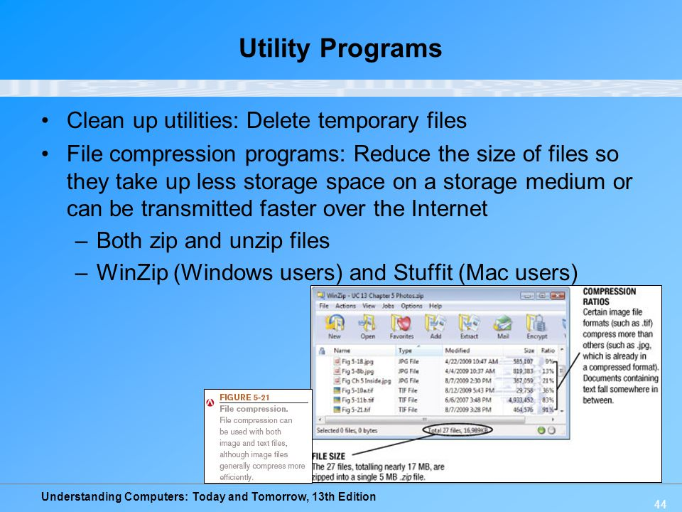 Utility Programs Clean up utilities: Delete temporary files