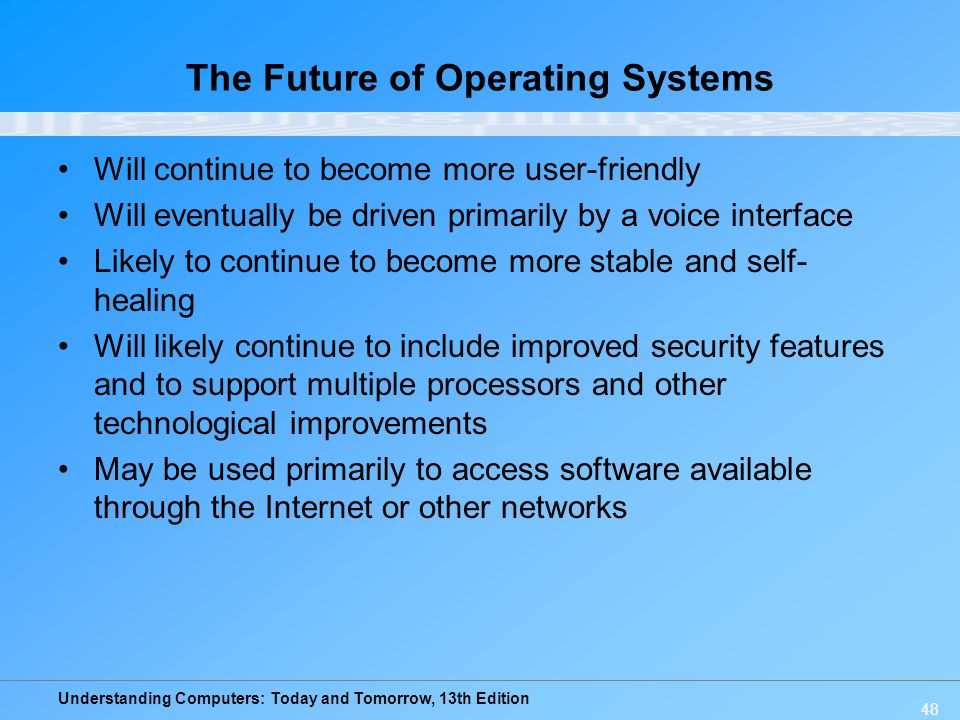 The Future of Operating Systems
