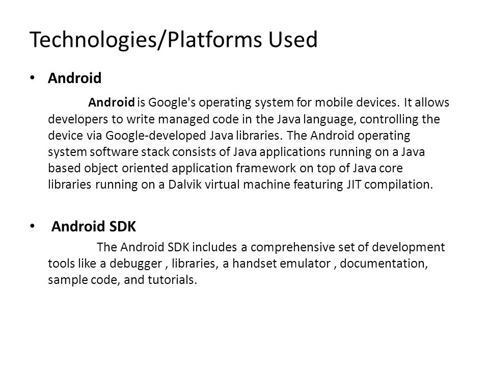 Technologies/Platforms Used