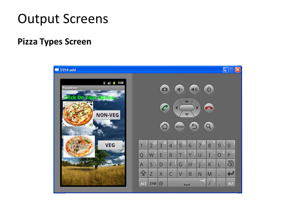 Output Screens Pizza Types Screen