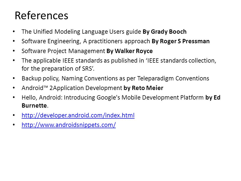 References The Unified Modeling Language Users guide By Grady Booch