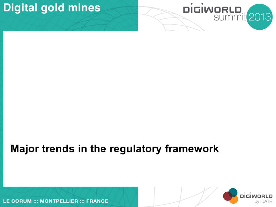 Major trends in the regulatory framework