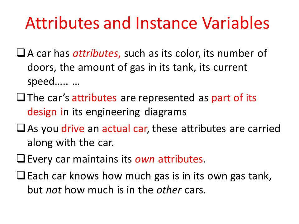 Attributes and Instance Variables