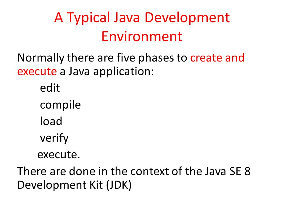 A Typical Java Development Environment