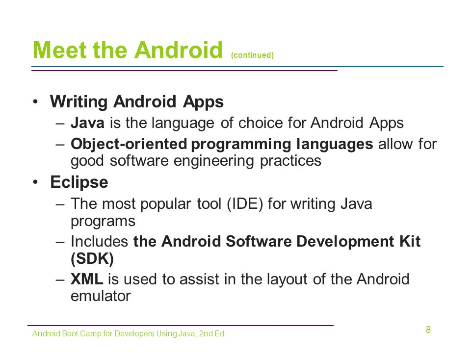 Meet the Android (continued)