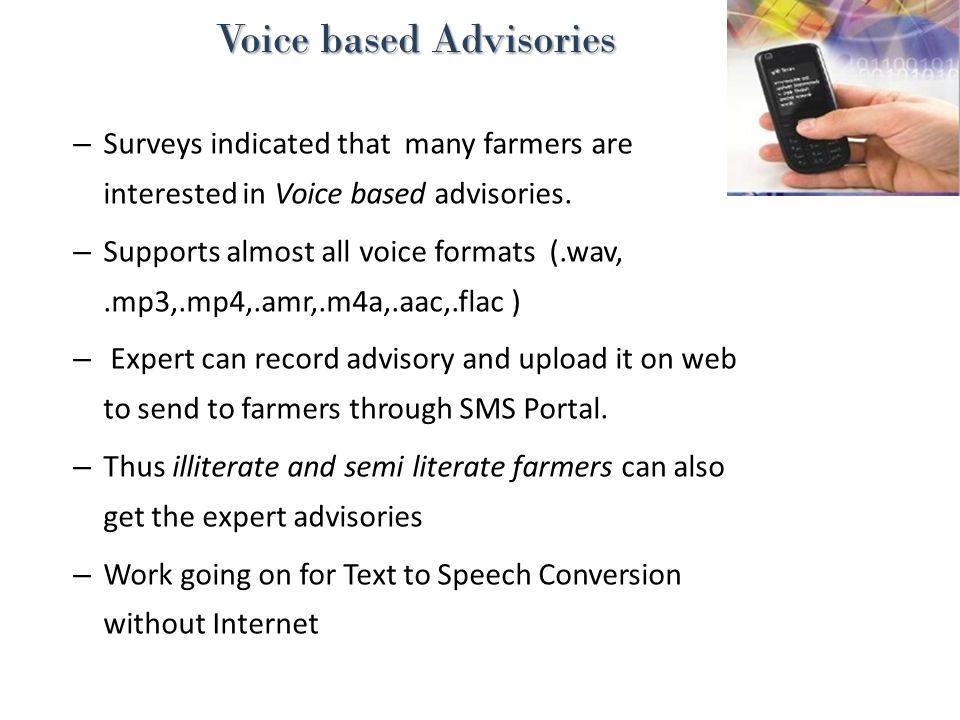 Voice based Advisories