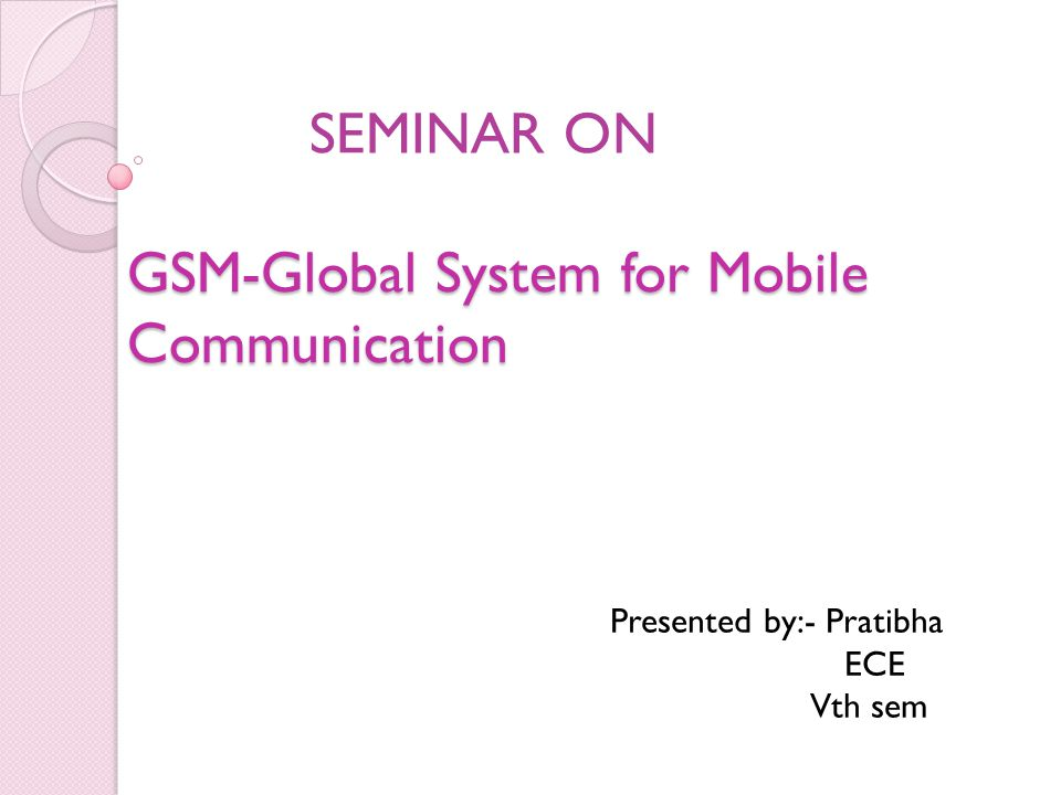 GSM-Global System for Mobile Communication