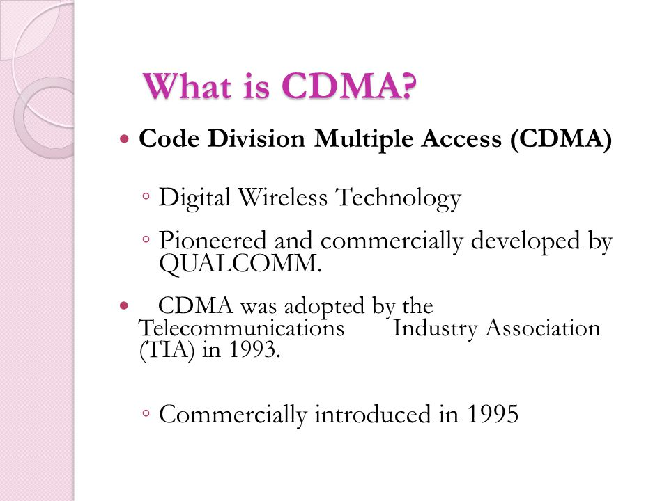 What is CDMA Code Division Multiple Access (CDMA)
