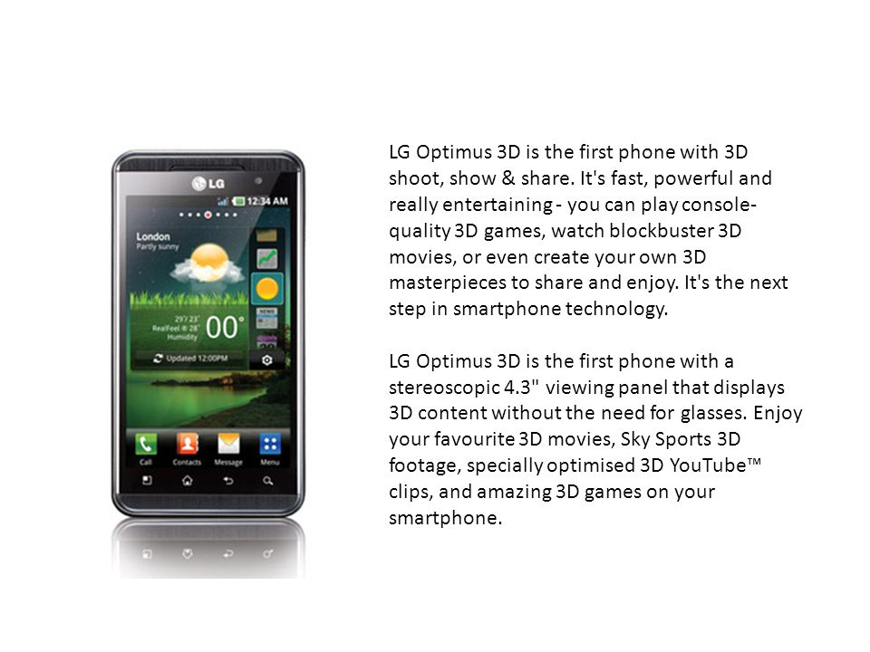 LG Optimus 3D is the first phone with 3D shoot, show & share