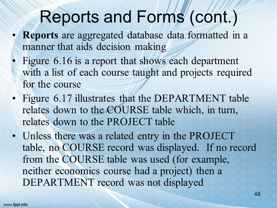 Reports and Forms (cont.)