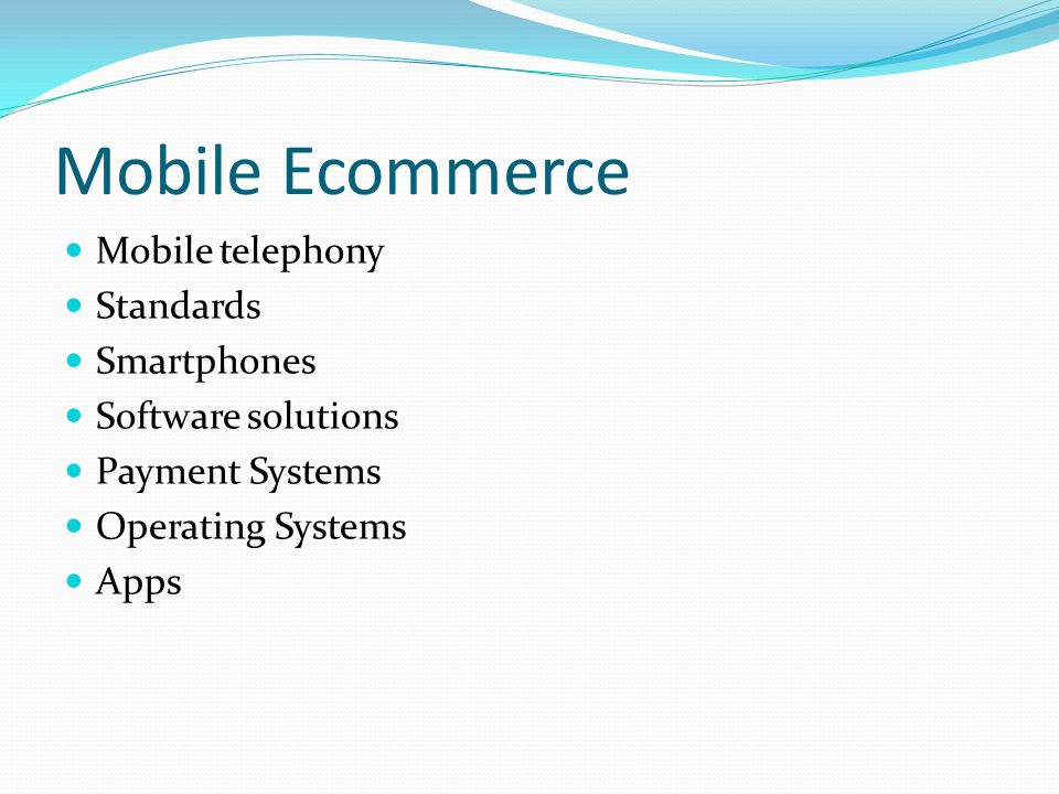 Mobile Ecommerce Mobile telephony Standards Smartphones