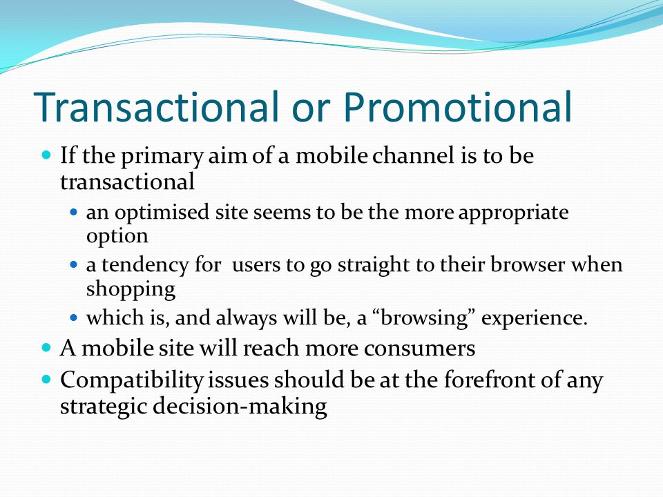 Transactional or Promotional