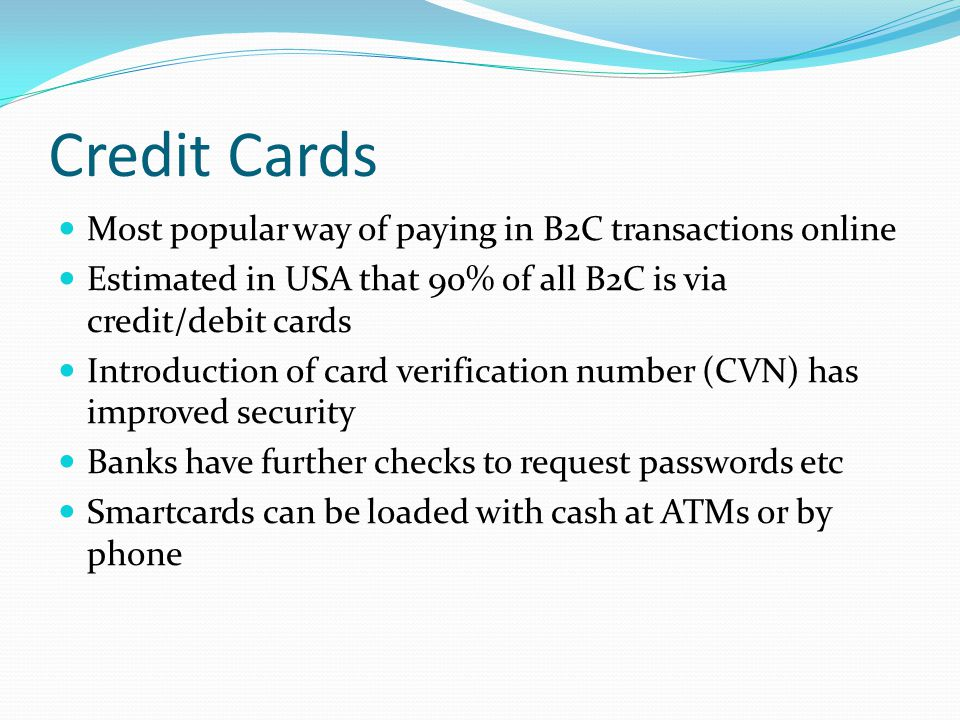 Credit Cards Most popular way of paying in B2C transactions online
