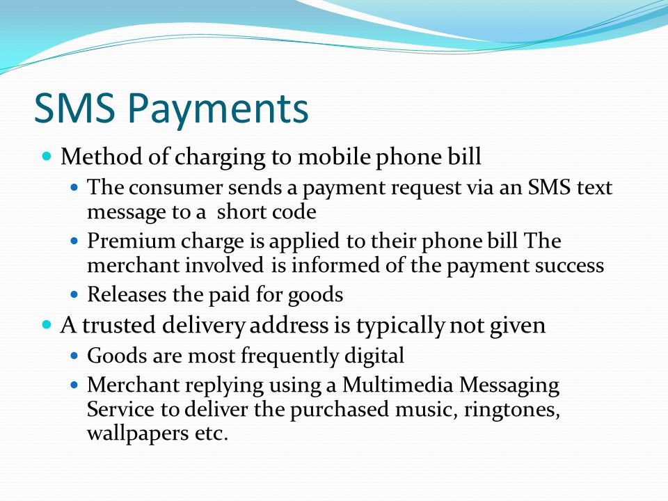 SMS Payments Method of charging to mobile phone bill