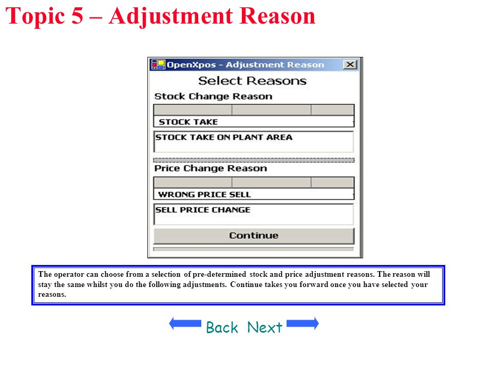 Topic 5 – Adjustment Reason