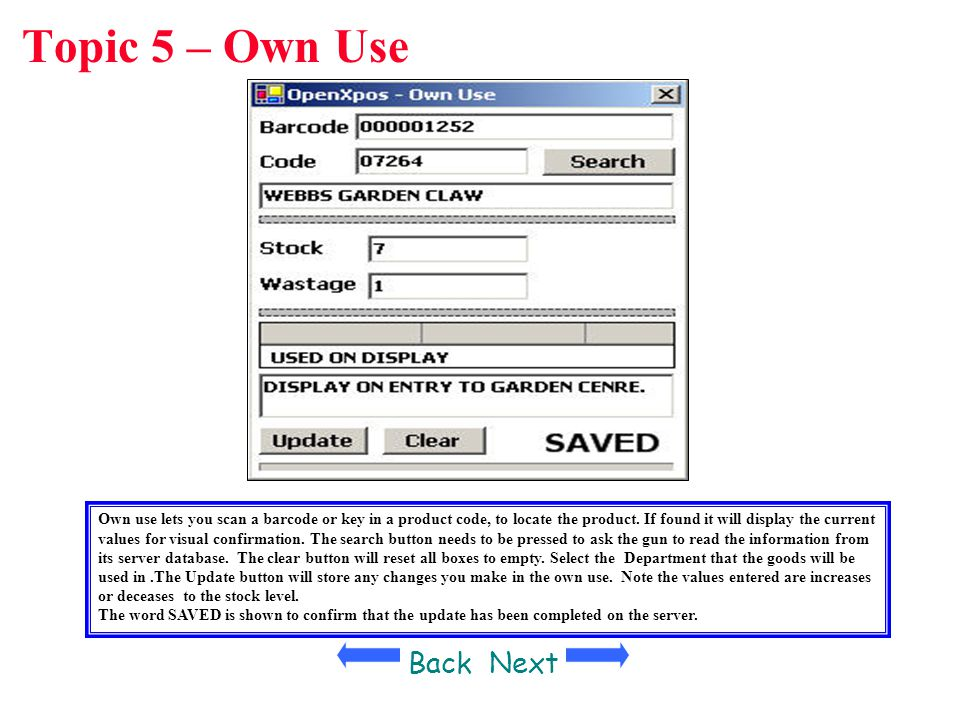 Topic 5 – Own Use Back Next