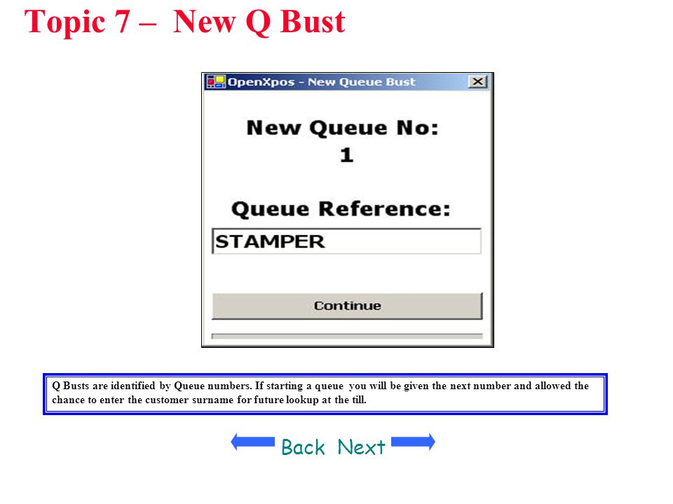 Topic 7 – New Q Bust Back Next