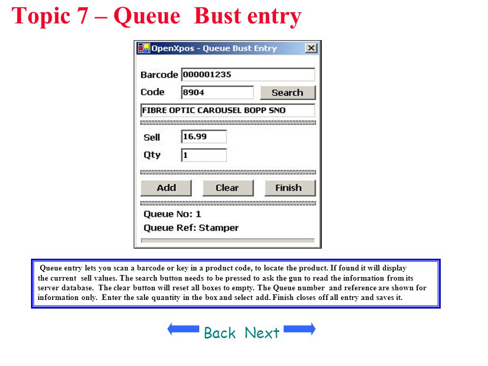 Topic 7 – Queue Bust entry