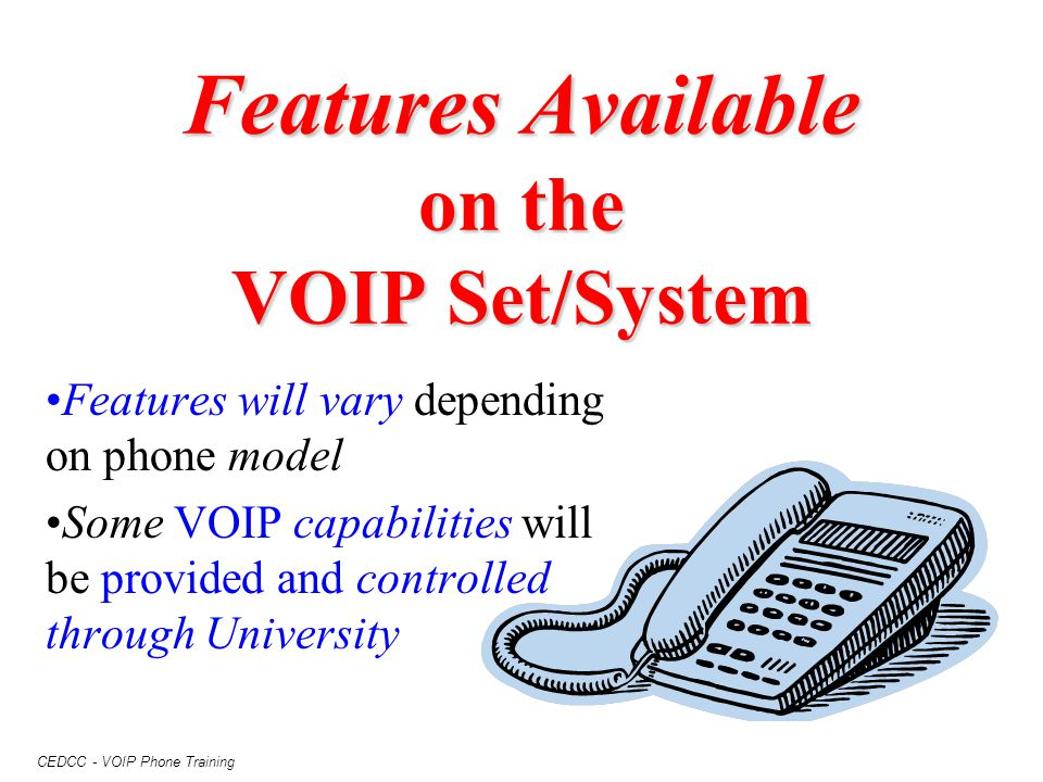 Features Available on the VOIP Set/System