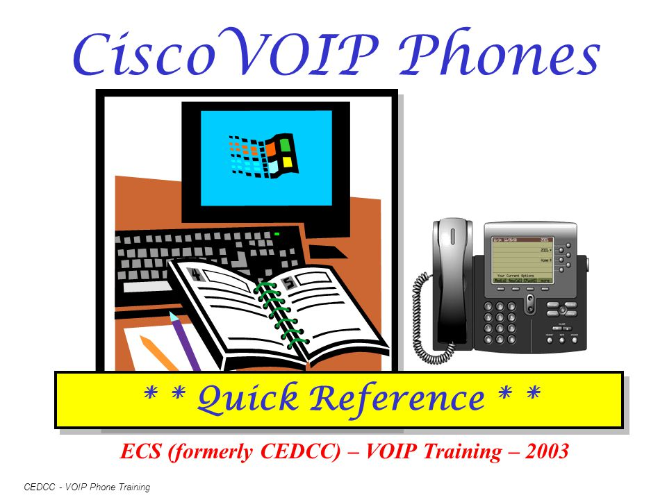 ECS (formerly CEDCC) – VOIP Training – 2003