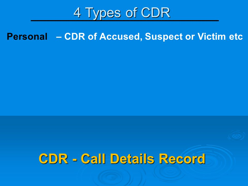 CDR - Call Details Record