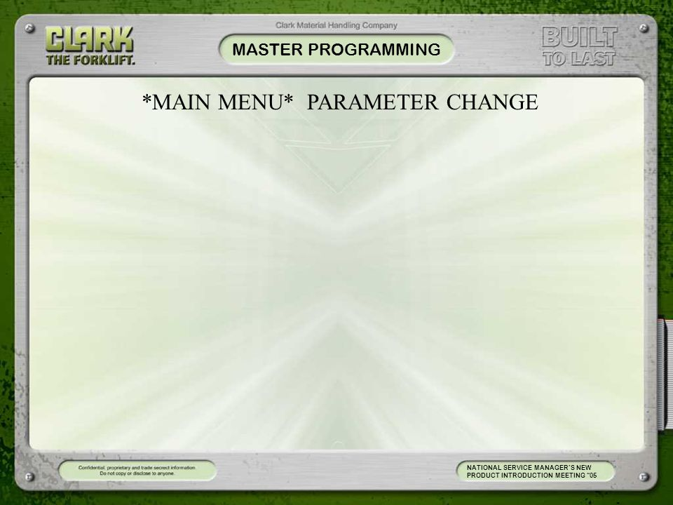 *MAIN MENU* PARAMETER CHANGE