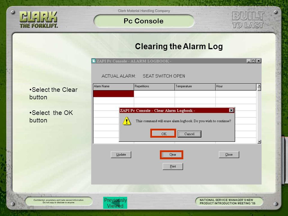 Clearing the Alarm Log Pc Console Select the Clear button