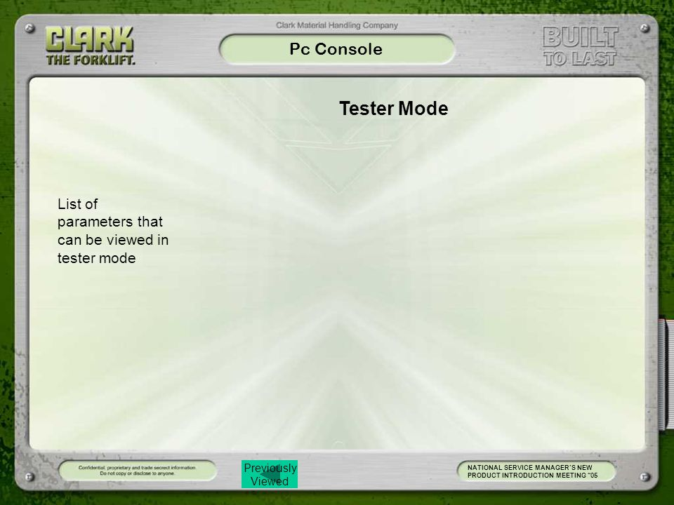 Pc Console Tester Mode. List of parameters that can be viewed in tester mode.