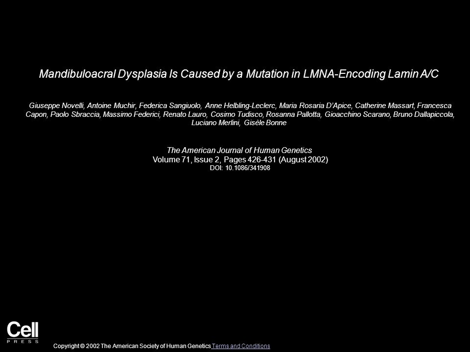 Mandibuloacral Dysplasia Is Caused by a Mutation in LMNA-Encoding Lamin A/C