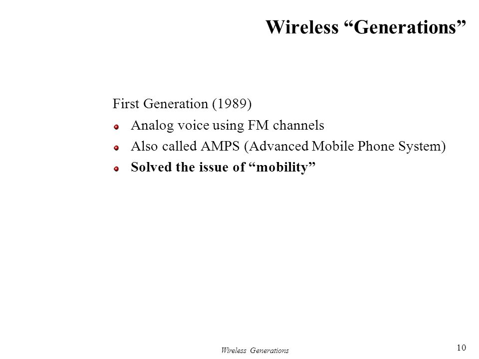 Wireless Generations
