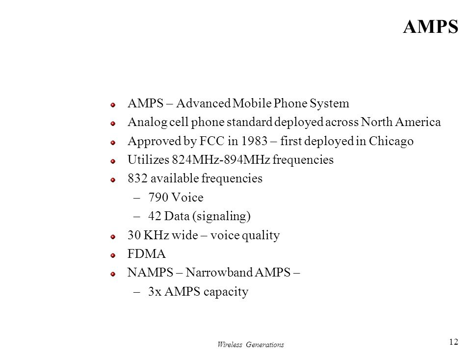 AMPS AMPS – Advanced Mobile Phone System