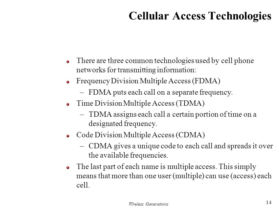 Cellular Access Technologies