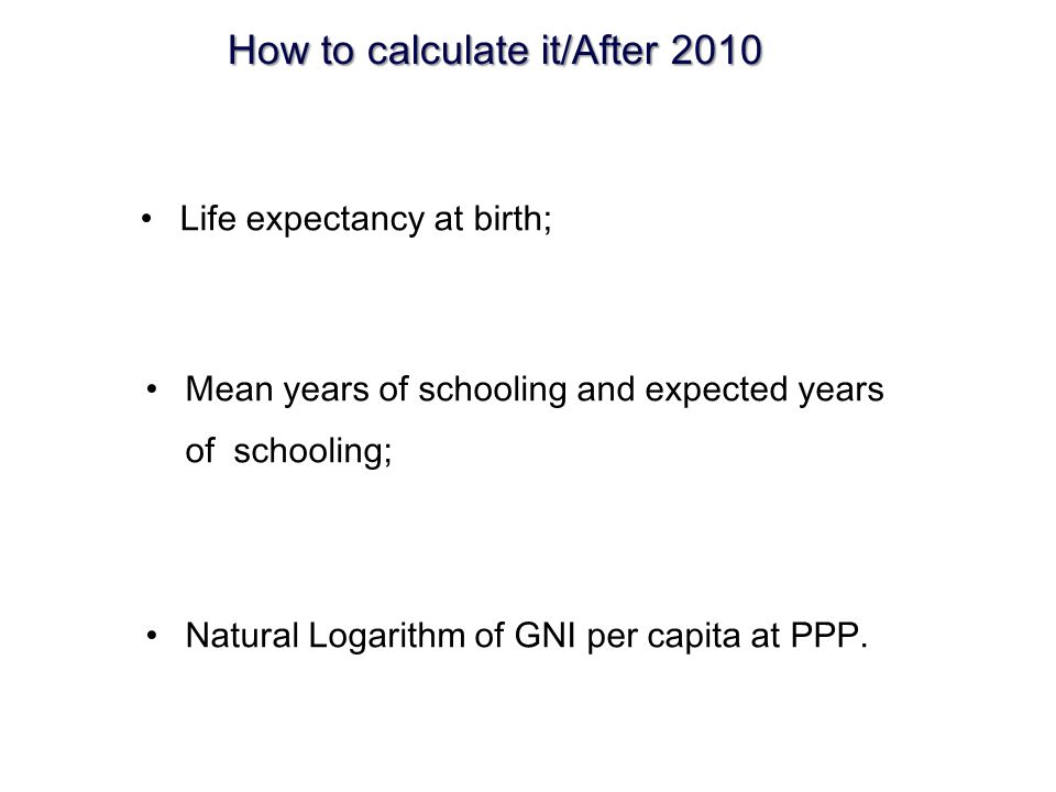 How to calculate it/After 2010