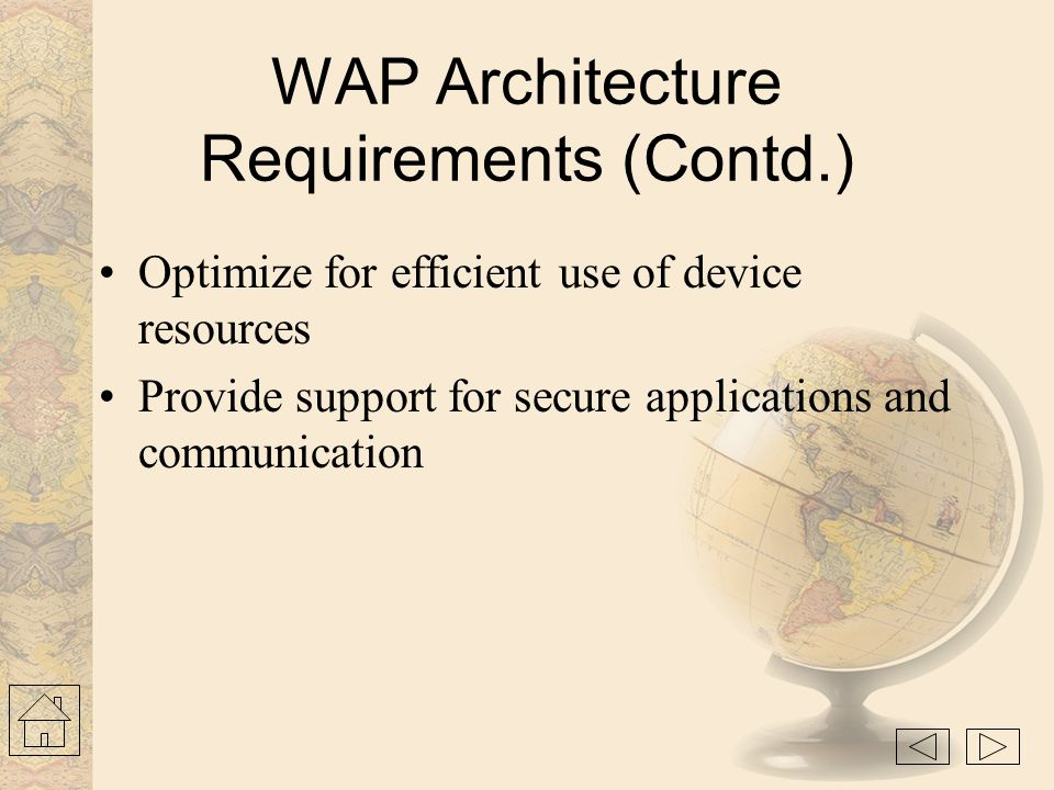 WAP Architecture Requirements (Contd.)