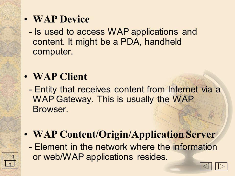 WAP Content/Origin/Application Server