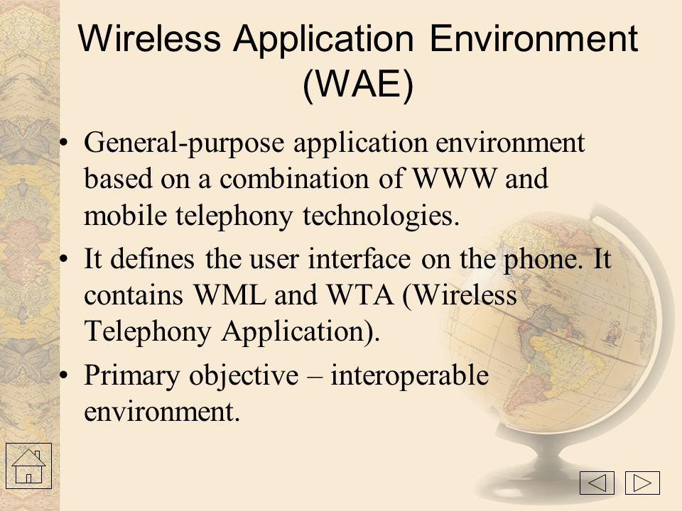 Wireless Application Environment (WAE)