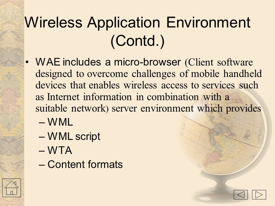 Wireless Application Environment (Contd.)