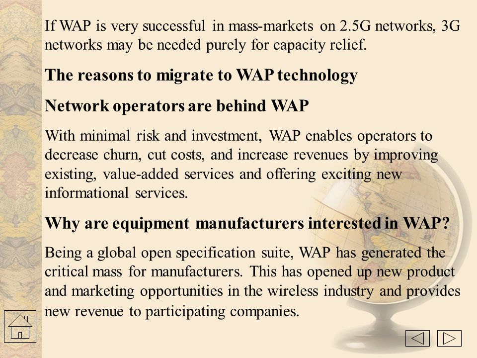 The reasons to migrate to WAP technology
