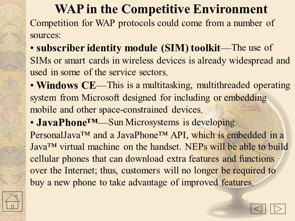 WAP in the Competitive Environment