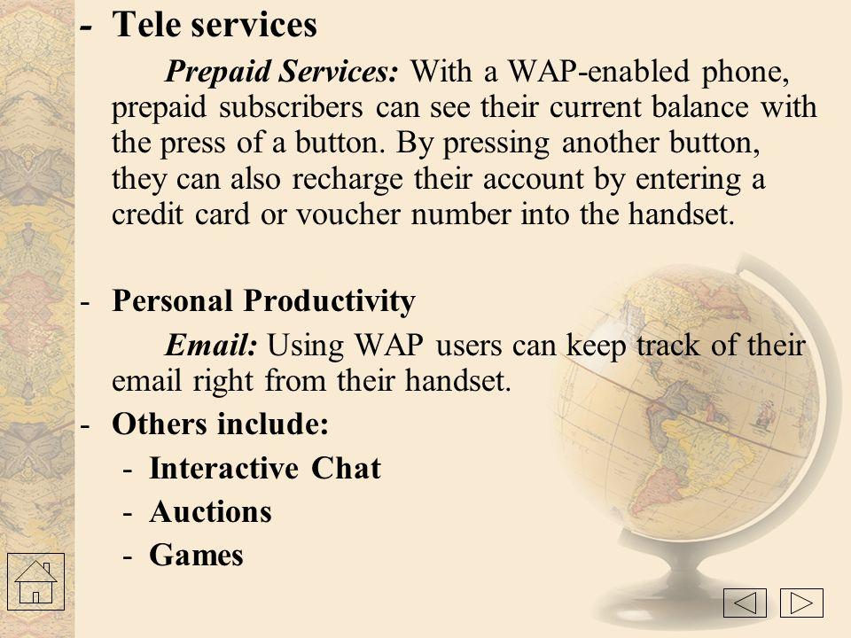 - Tele services